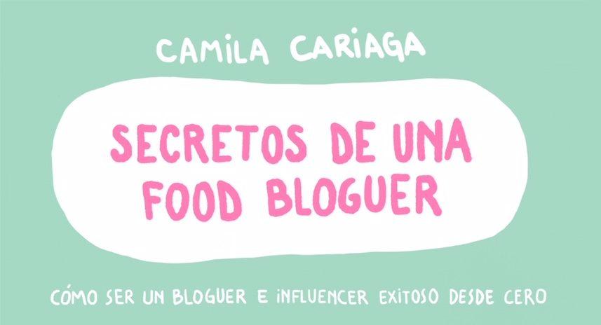"""""""Secretos de una food bloguer"""": Cómo ser un bloguero exitoso en la era de los influenciadores"""
