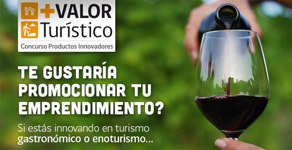 Concurso de Sernatur busca experiencias de la región de Valparaíso que aporten al turismo desde la gastronomía y el vino