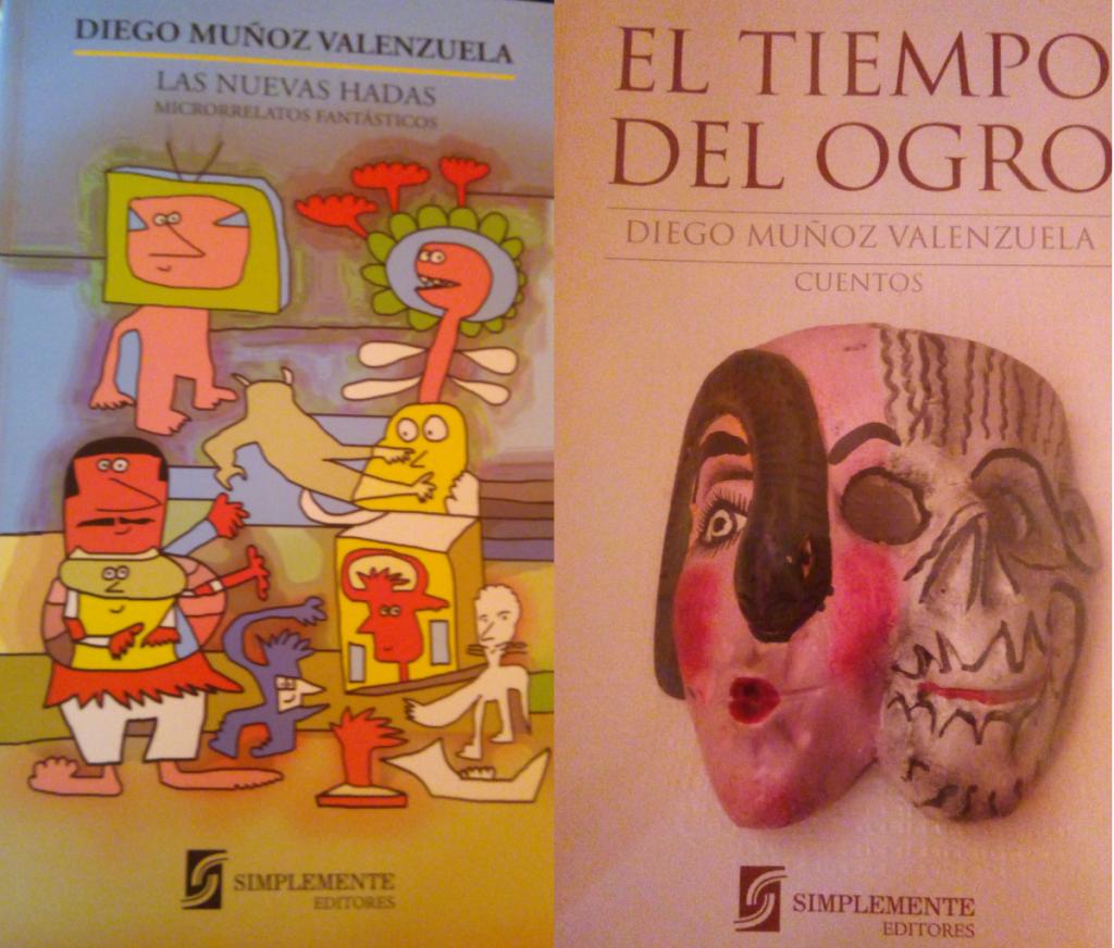 Entre las hadas y los ogros de Diego Muñoz Valenzuela, por Eddie Morales Piña