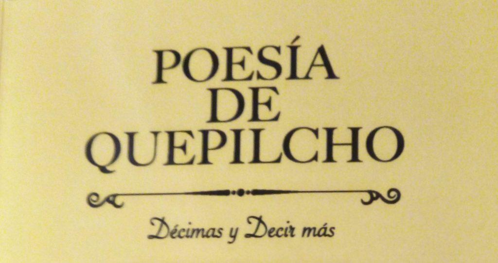 Poesía de Quepilcho de Carlos Cuneo Ferretti, por Eddie Morales Piña
