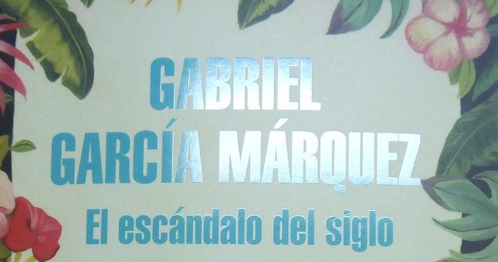 Periodismo y literatura en García Márquez, Crónica Literaria de Eddie Morales Piña.