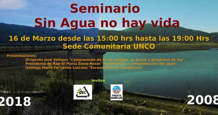 Casablanca: Seminario «Sin agua no hay vida» este sábado 16 en sede UNCO