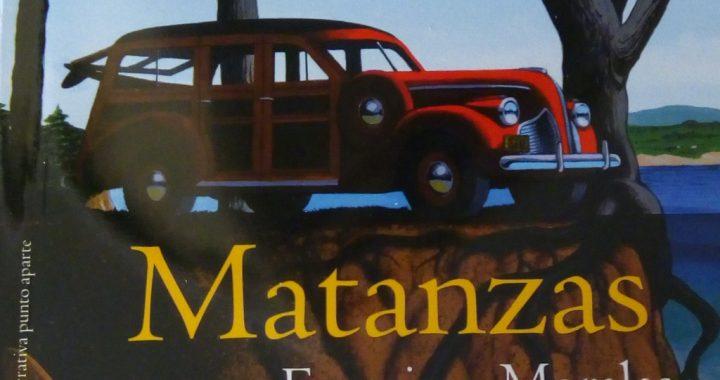 «Matanzas»: un neopolicial inusitado, por Eddie Morales Piña
