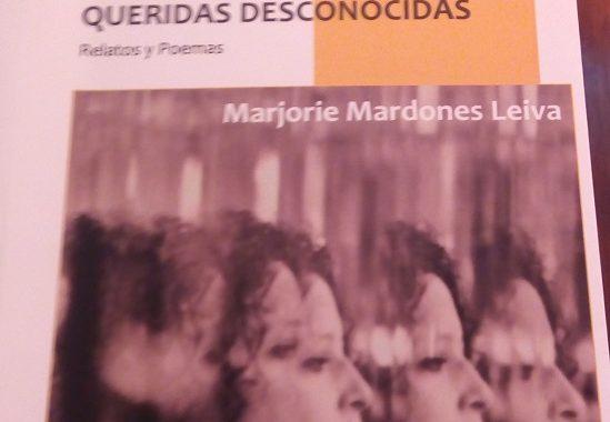 Queridas desconocidas, de Marjorie Mardones Leiva: Crónica literaria por Eddie Morales Piña