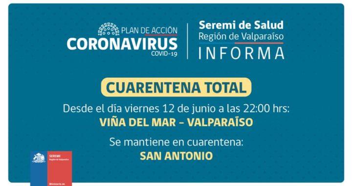 Tarde pero llegó: Cuarentena para las comunas de Valparaíso y Viña del Mar