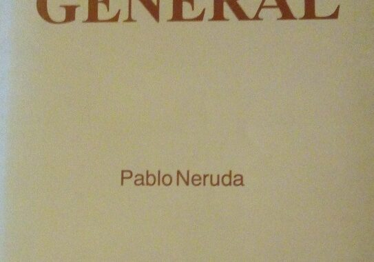 Setenta años de Canto General, por Eddie Morales Piña