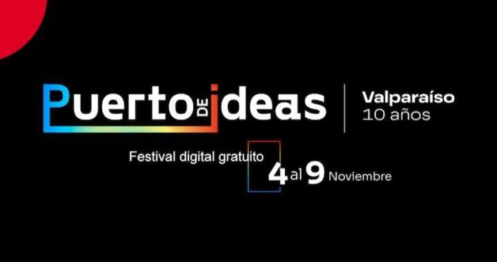 La historia, la ética y la contracultura serán los grandes temas literarios de Puerto de Ideas Valparaíso
