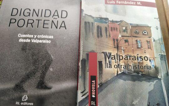 Valparaíso, Valparaíso… Crónica literaria de Eddie Morales Piña