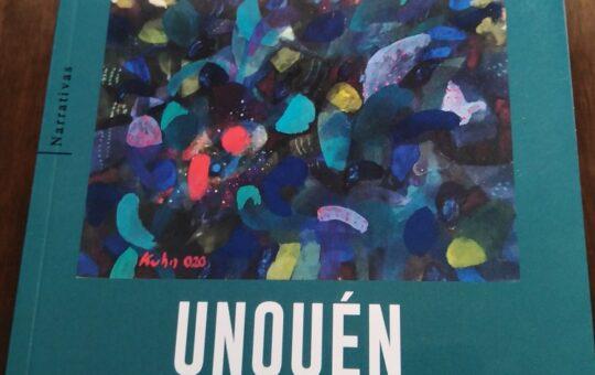 Unquén, el que espera, de Sergio Infante: Crónica literaria de Eddie Morales Piña